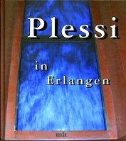 Plessi in Erlangen